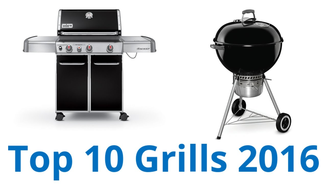 10 Best Grills 2016
