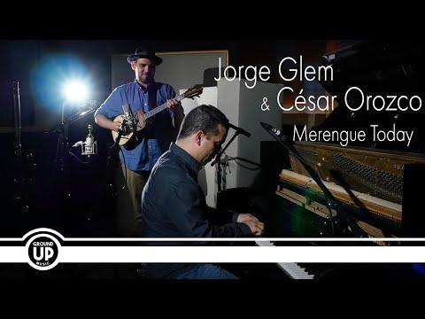 Jorge Glem & César Orozco - Merengue Today (Official Music Video)