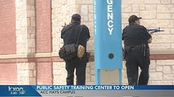 Austin Community College is opening its new Public Safety Training Center in Hays County