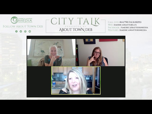 About Town Deb Presents City Talk - 06/24/20