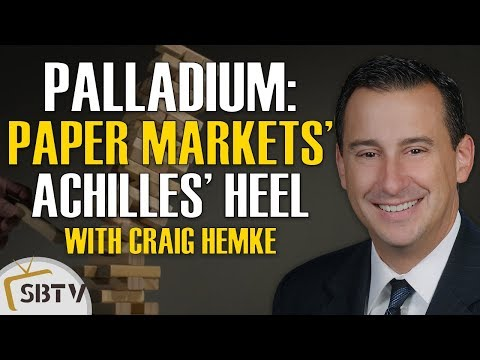 Craig Hemke - Watch Palladium Closely: Achilles' Heel Of The Paper Metals Markets