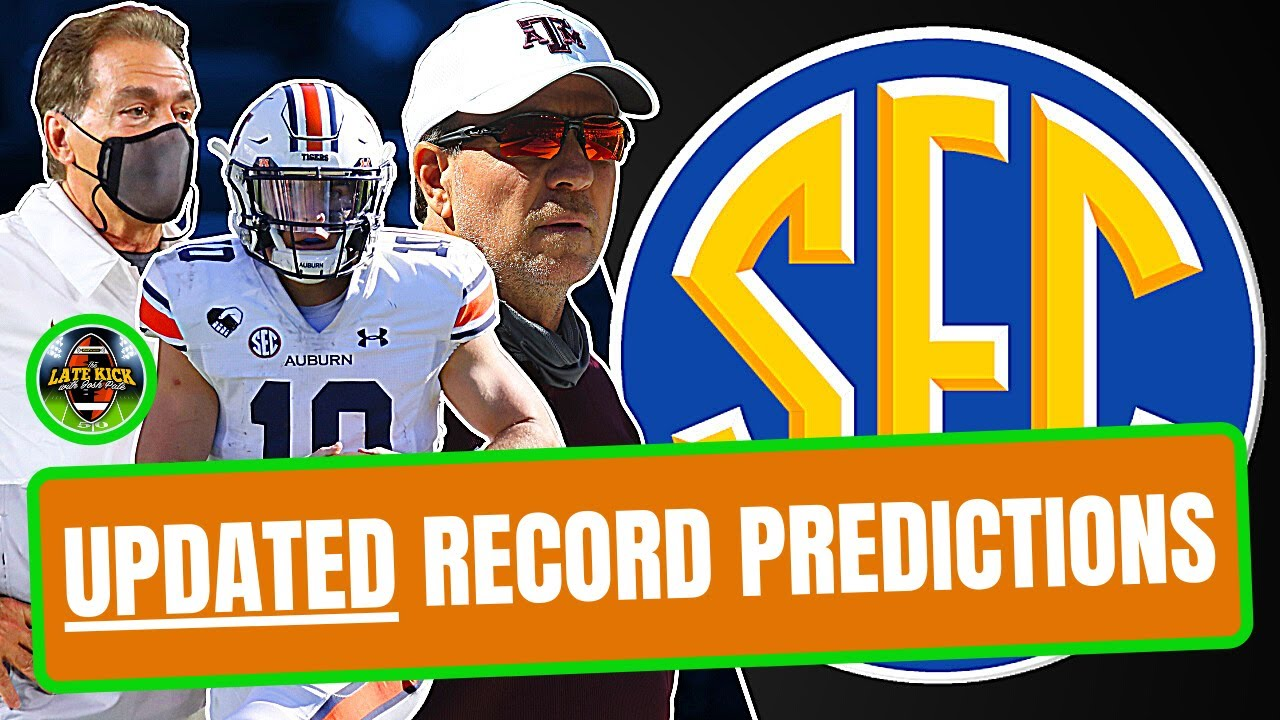 SEC West - *UPDATED* Record Predictions (Late Kick Cut)