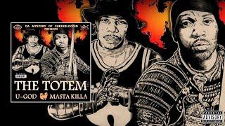 U-God & Masta Killa - The Totem (Full Album) (2016)