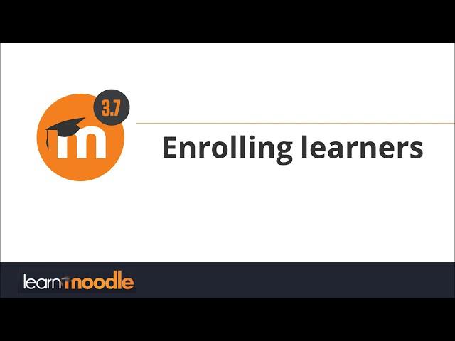 3 7 Enrolling learners