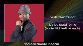 Beats International - Just be good to me (Eddie Middle-Line remix)  FREE DOWNLOAD