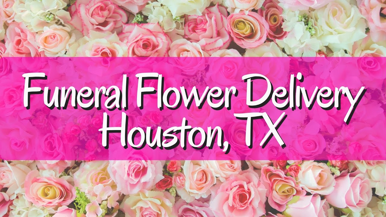 Flower Delivery Houston Tx Funeral Flowers In Houston Texas Youtube