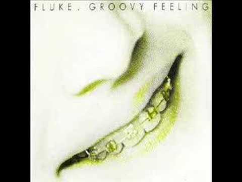 Клип Fluke - Groovy Feeling (Make Mine a 99)