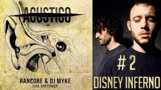 Rancore & Dj Myke - Disney Inferno (Acustico  #2)