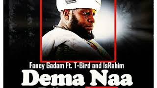 vuclip FANCY GADAM FT T-BIRD X ISRAHIM - DEMA NAA (TRIBUTE SONG)