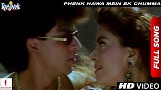 phenk-hawa-mein-ek-chumma-full-song-ram-jaane-shah-rukh-khan-juhi-chawla