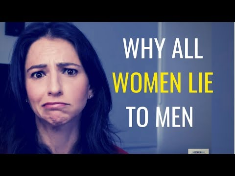 """Why Women Are BIG FAT """"Liars"""" When It Comes To Attraction (2019)"""