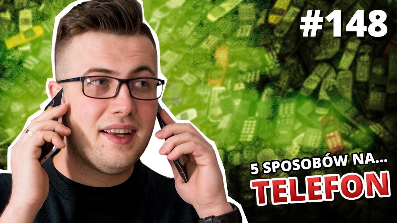 5 sposobów na ... TELEFON