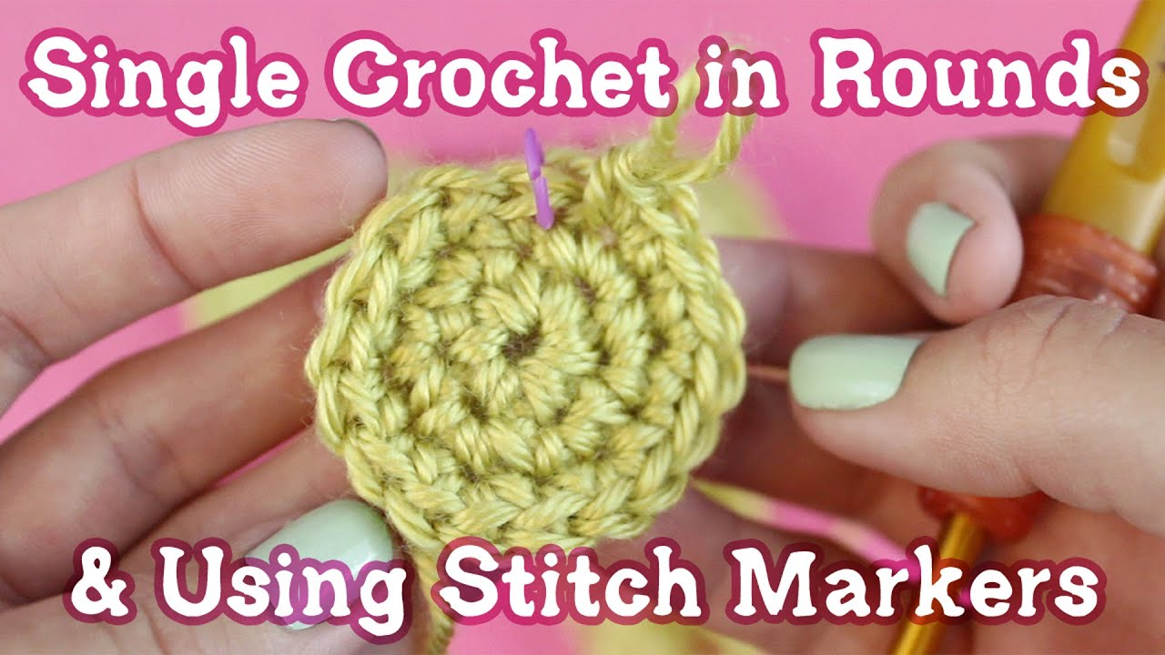 How to single crochet in rounds use stitch markers youtube how to single crochet in rounds use stitch markers ccuart Gallery