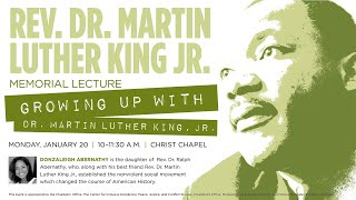 """Growing up with Dr. Martin Luther King, Jr."" - Lecture by Donzaleigh Abernathy"