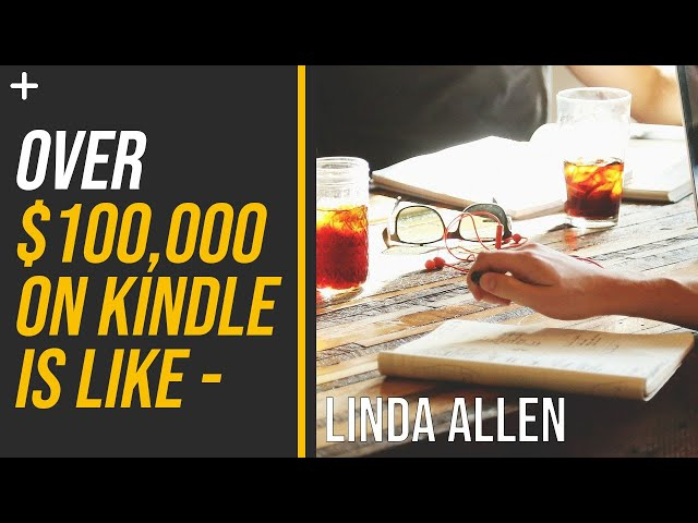 KCF interview with Linda Allen - $106,000 With Amazon Kindle Publishing using Kindle Cash Flow