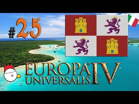 Europa Universalis IV ITA #25 - The Cossacks (Castiglia) 🌎🌍🌏 CACAO MERAVIGLIAO