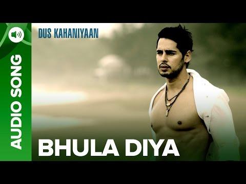 Bhula Diya (Full Audio Song) | Dus Kahaniyaan | Diya Mirza & Manoj Bajpayee