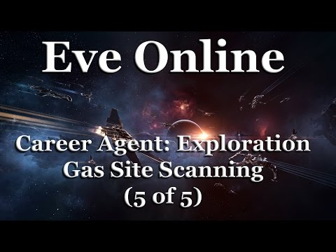 Eve Online - Career Agent: Exploration - Gas Site Scanning (5 of 5)