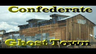 A Confederate Ghost Town - Garo Colorado 1863-1936