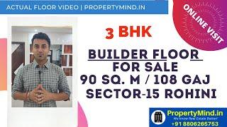 Floors in Delhi - Rohini Sector 15 - 3 BHK Floor - Amazing Price - Property in Delhi