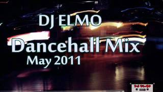 DJ Elmo - Dancehall Mix May 2011