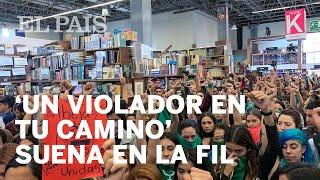 Himno feminista: 'Un violador en tu camino' suena en la FIL Guadalajara (México)