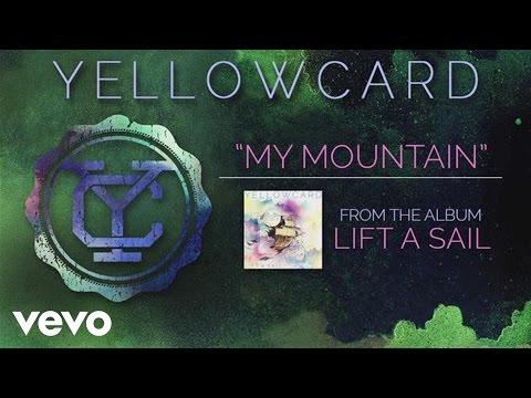 Yellowcard - My Mountain