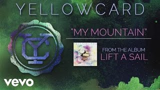 Watch Yellowcard My Mountain video