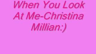 When you look at me by- christina millian lyrics