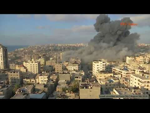 Israeli airstrikes on Gaza City | August 9th 2018