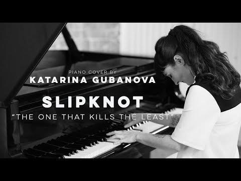 Slipknot  The one that kills the least  metal piano   Piano tribute to Slipknot