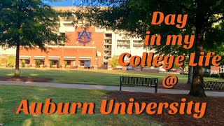 DAY IN MY COLLEGE LIFE @ Auburn University | classes, filming, working out | ep. 1