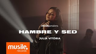 Julia Vitoria - Hambre Y Sed (Live Session)