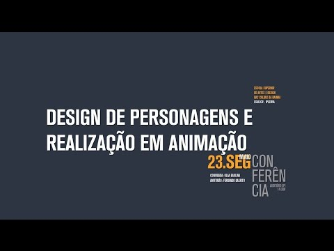 Design de Personagens e realização em Animação  Com: Olga Baulina