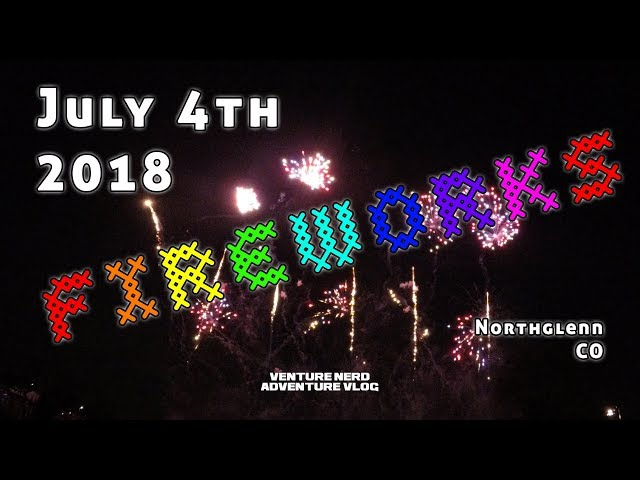Nerd Outside at Night 🎆 4K 4th of July Fireworks 2018 🎆 Northglenn, CO