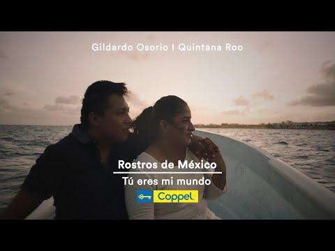 Tú eres mi mundo – Rostros de México | Coppel
