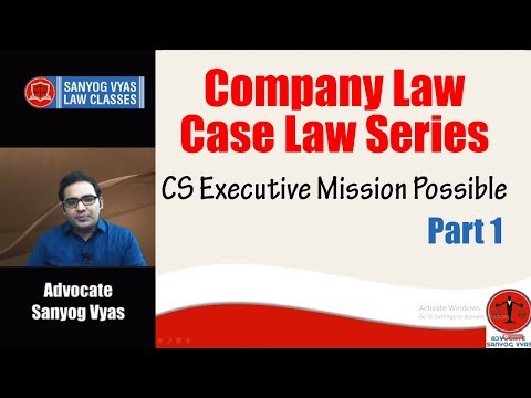 Company Law Case Law Series | Part 1 | CS Executive Mission Possible
