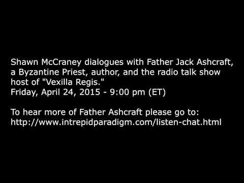 Father Jack Ashcraft radio interview with Shawn McCraney