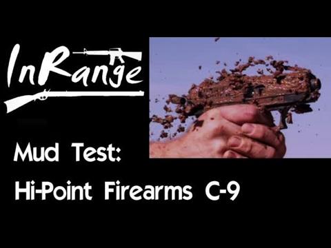 Mud Test: Hi-Point Firearms C9
