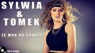 Sylwia i Tomek - Ze mną na chwilę (Official Video 2018) disco polo