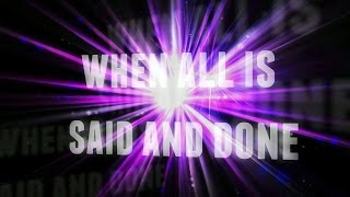 Adam Lopez - When All Is Said And Done - Lyric Video