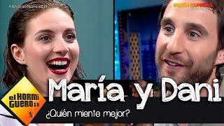 ¿Quién miente mejor María Valverde o Dani Rovira? - El Hormiguero 3.0