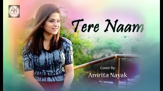 Download lagu Tere Naam - Unplugged Cover | Female Version By Amrita Nayak | Salman Khan