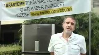 PROTESTO CONTRA A BRASTEMP - Não é uma Brastemp
