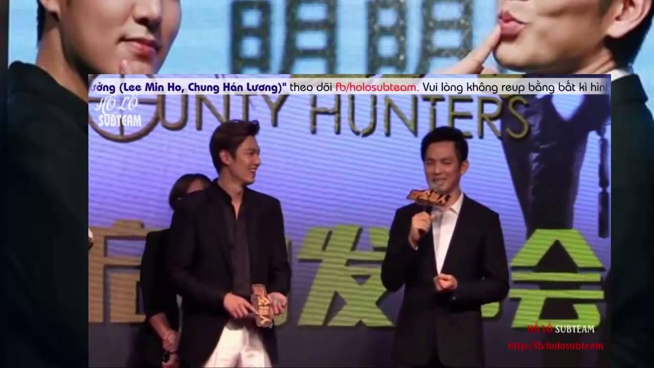 [VIETSUB]Họp Báo Phim Thợ  Săn Tiền Thưởng Lee Min Ho Chung Hán Lương 1