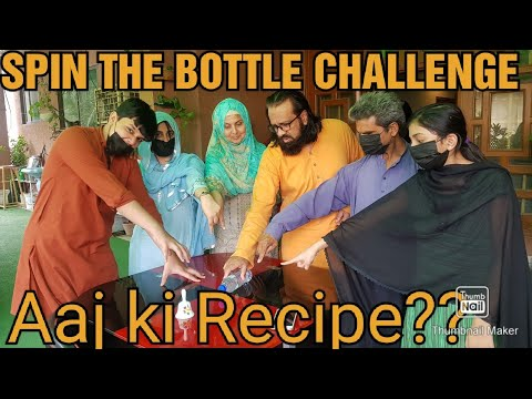 SPIN THE BOTTLE CHALLENGE WITH BACHA PARTY/BREAD KACHORI RECIPE..