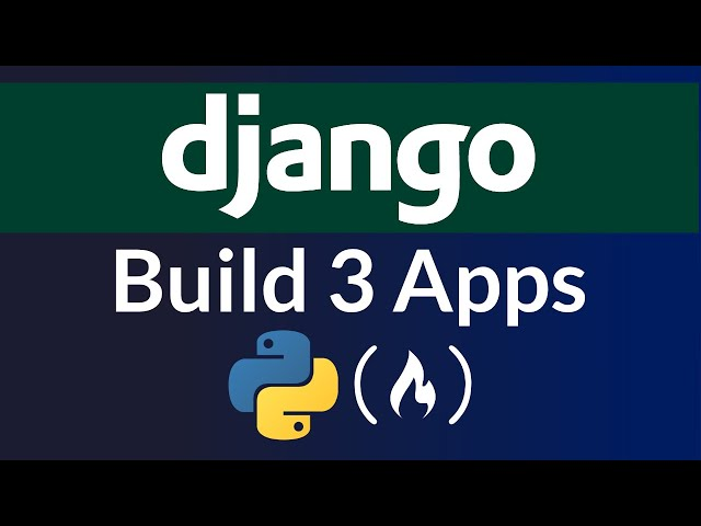 Build Three Django Projects - Python Course