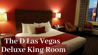The D Hotel Las Vegas - Deluxe King Room