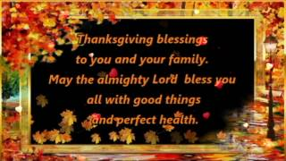 Happy Thanksgiving Wishes,Greetings,Blessings,Prayers,Sms,Sayings,Quotes,E-card,Whatsapp video
