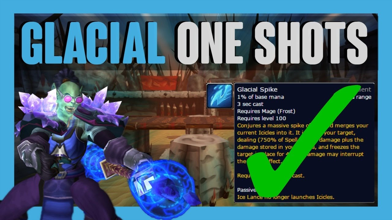 HOW TO ONE SHOT w/ GLACIAL SPIKE | Legion Frost Mage - YouTube